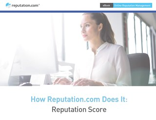 How Reputation.com Does It: Reputation Score