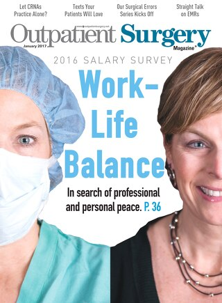 Work-Life Balance - January 2017 - Outpatient Surgery Magazine