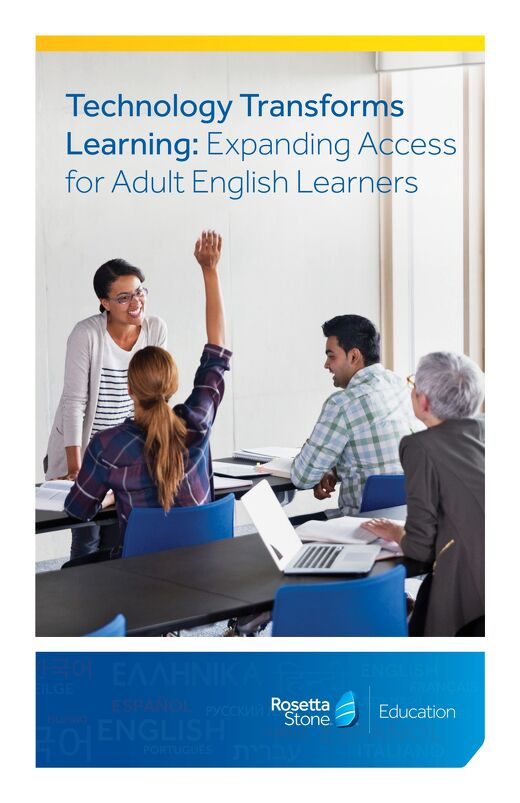 Technology Transforms Learning: Expanding Access for Adult English Learners