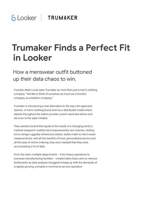 Trumaker Finds a Perfect Fit in Looker
