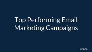 Top Email Marketing Campaigns