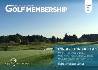 Golf Membership Digital Magazine - Issue 2