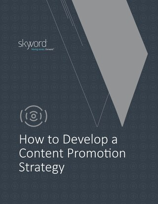 How to Develop a Content Promotion Strategy