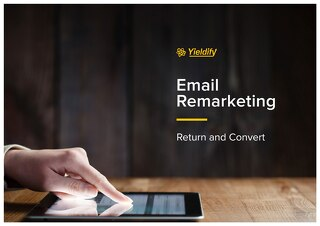 Yieldify 'Return and Convert' - email remarketing product brochure