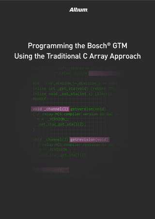 PROGRAMMING THE BOSCH® GTM USING THE TRADITIONAL C ARRAY APPROACH