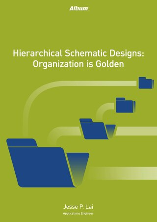 Hierarchical Schematic Designs: Organization Is Golden