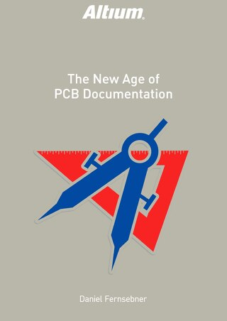 The New Age of PCB Documentation
