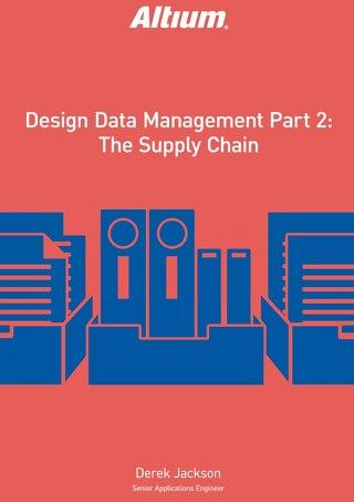 Design Data Management Part 2 — The Supply Chain