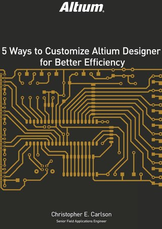 5 Ways to Customize Altium Designer for Better Efficiency