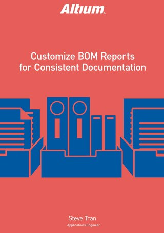 Customize BOM Reports for Consistent Documentation