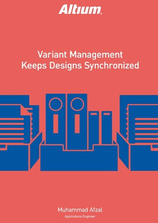 Variant Management Keeps Designs Synchronized