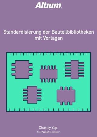 Standardisierung der Bauteilbibliotheken mit Vorlagen