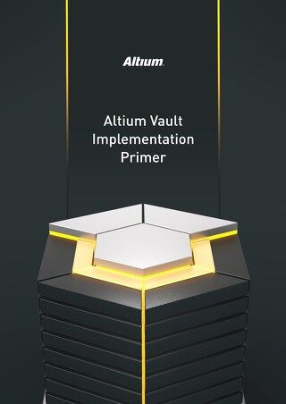 Altium Vault Implementation Primer