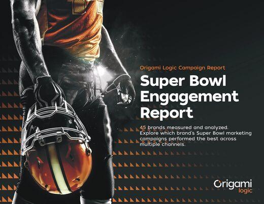 Super Bowl 2017 Campaign Engagement Report