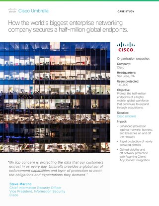 Cisco on Cisco Umbrella Case Study