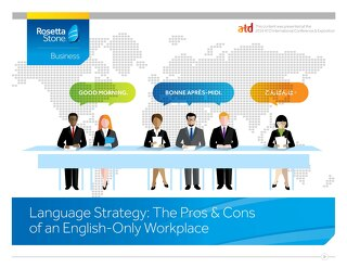 The Pros and Cons of an English-Only Workplace