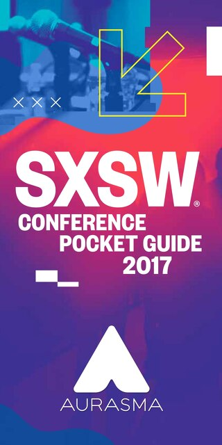 SXSW 2017 Conference Pocket Guide