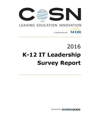 CoSN K-12 IT Leadership Report 2016