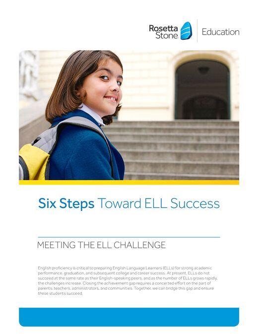 Six Steps Toward ELL Success