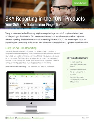 "SKY Reporting in the ""ON"" Products: Your School's Data at Your Fingertips"