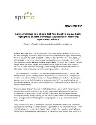 Aprimo Publishes new eBook: Get Your Creative Groove Back, Highlighting Benefits of Strategic Application of Marketing Operations Platforms