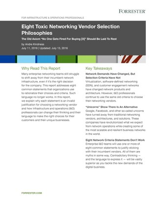 Eight Toxic Networking Vendor Selection Philosophies