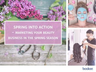 Spring Into Action - Marketing Your Beauty Business
