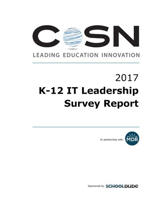 CoSN K-12 IT Leadership Report 2017