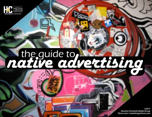 Houston Chronicle's GuideTo Native Advertising
