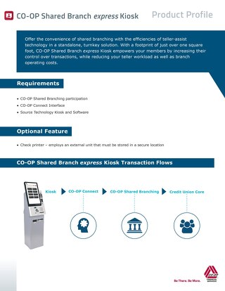 Shared Branch express Kiosk Product Profile