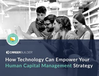 How Technology Can Empower Your Human Capital Management Strategy