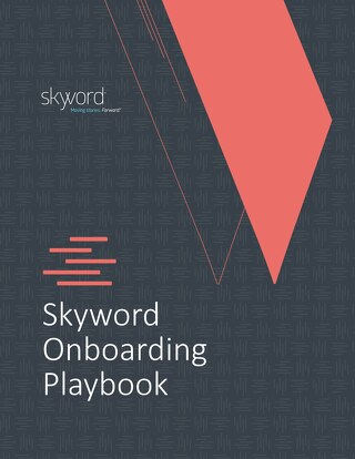 Skyword Onboarding Playbook