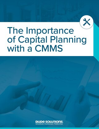 The Importance of Capital Planning with a CMMS