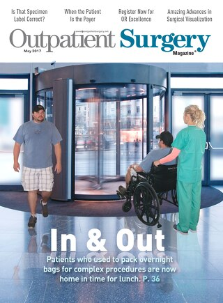 In & Out - May 2017 - Subscribe to Outpatient Surgery Magazine