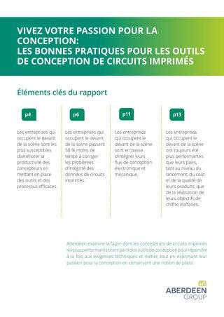 VIVEZ VOTRE PASSION POUR LA CONCEPTION: LES BONNES PRATIQUES POUR LES OUTILS DE CONCEPTION DE CIRCUITS IMPRIMÉS