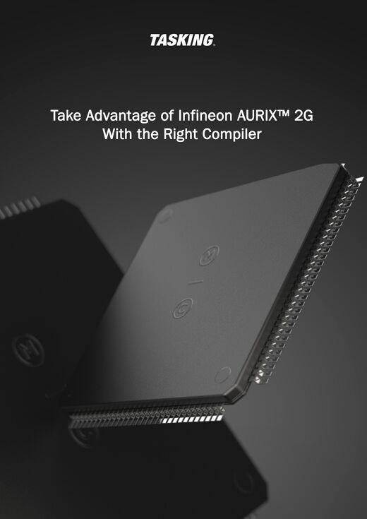 Take Advantage of Infineon AURIX™ 2G With the Right Compiler