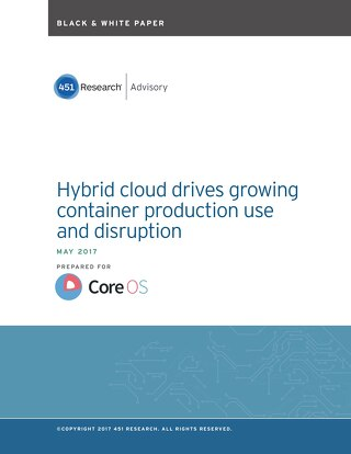 Hybrid cloud drives growing container production use and disruption 451 research report