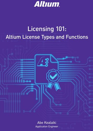Licensing 101 - Altium License Types and Functions