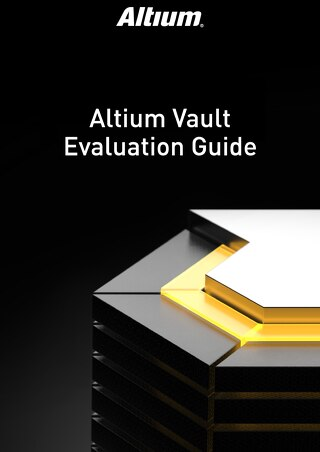 Altium Vault Evaluation Guide