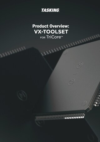 Product Overview: VX-Toolset For TriCore