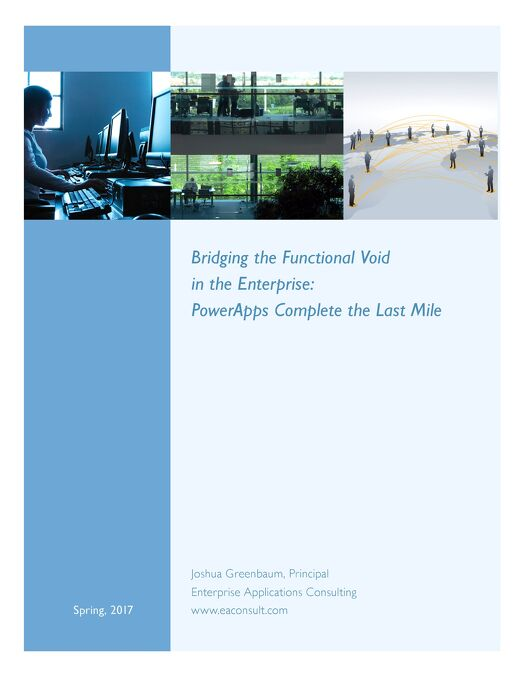 Bridging the Functional Void in the Enterprise -  PowerApps Complete the Last Mile
