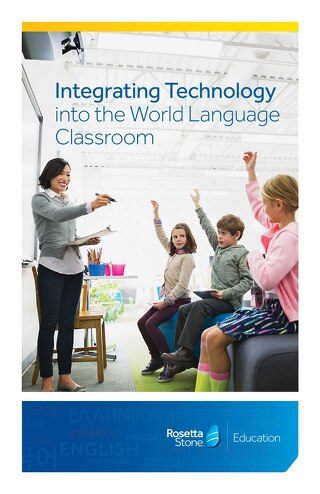 Integrating Technology into the World Language Classroom
