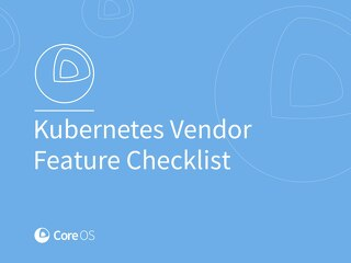 Kubernetes Vendor Feature Checklist