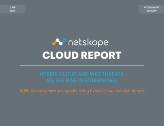 Netskope Cloud Report - June 2017