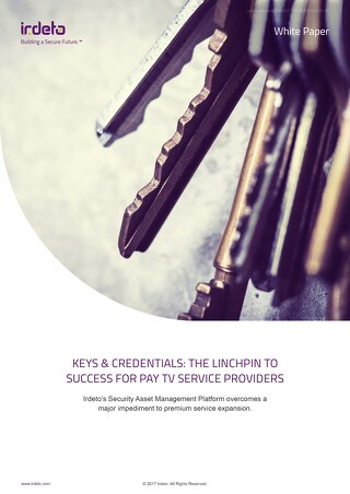 White Paper: Keys & Credentials: The linchpin to success for pay TV service providers