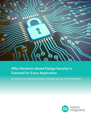 Why Hardware-Based Design Security is Essential for Every Application