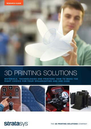 3D Printing Solutions: How to Make the Right Choice for Your Organization and Use Case