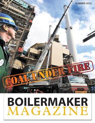 BOILERMAKER MAGAZINE | SUMMER 2012