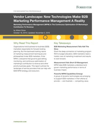 Vendor Landscape: New Technologies Make B2B Marketing Performance Management a Reality