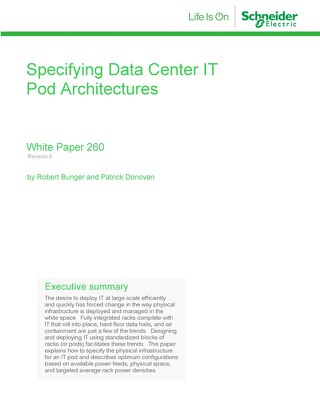WP 260 - Specifying Data Center IT Pod Architectures